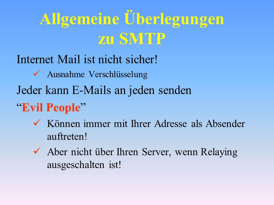 Allgemeine Überlegungen zu SMTP