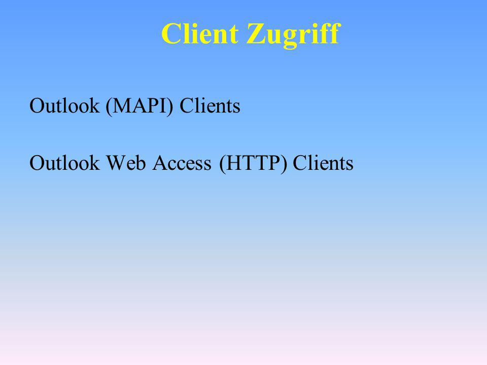 Client Zugriff Outlook (MAPI) Clients