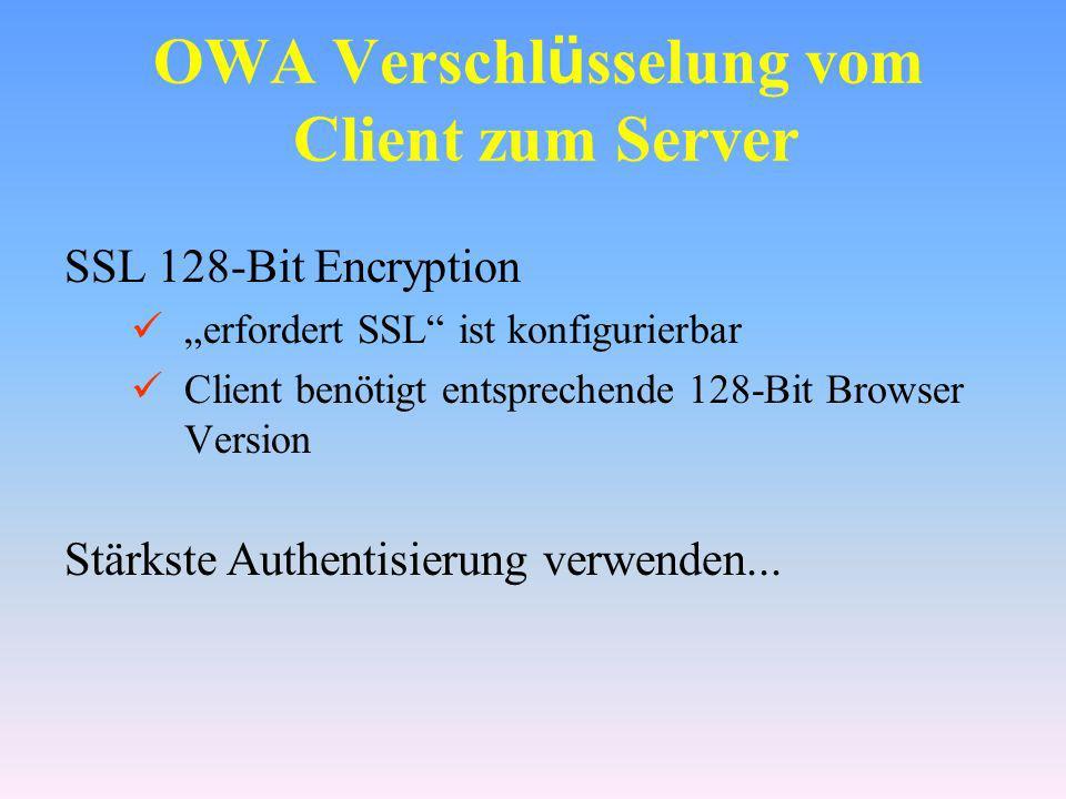 OWA Verschlüsselung vom Client zum Server