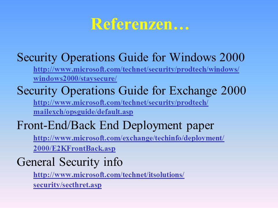 Referenzen… Security Operations Guide for Windows 2000