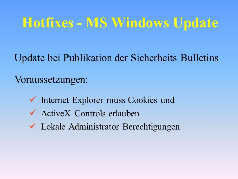 Hotfixes - MS Windows Update