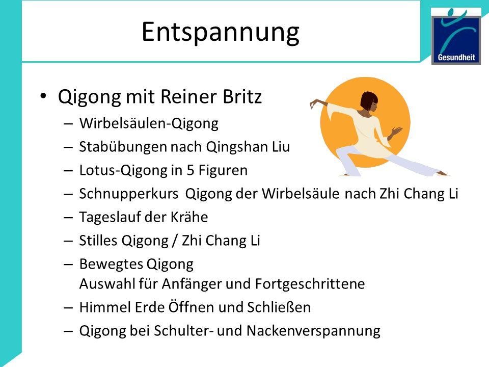 Entspannung Qigong mit Reiner Britz Wirbelsäulen-Qigong