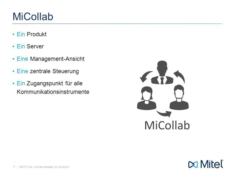 MiCollab MiCollab Ein Produkt Ein Server Eine Management-Ansicht