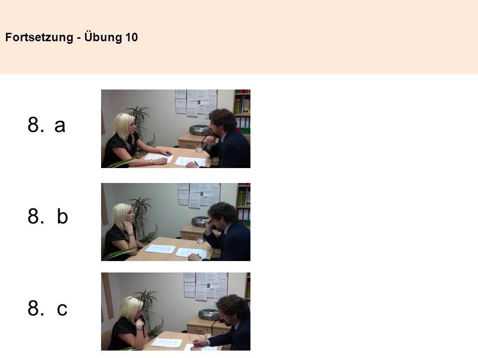 Fortsetzung - Übung 10 a 8. b 8. c