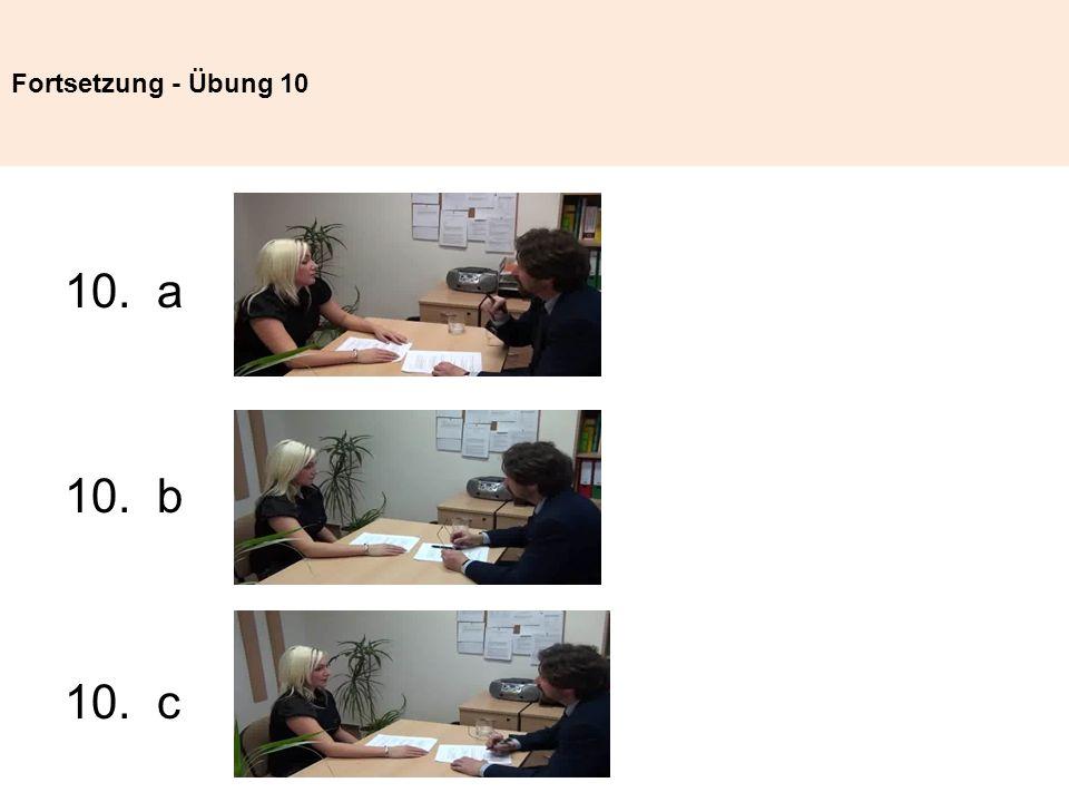 Fortsetzung - Übung 10 a 10. b 10. c