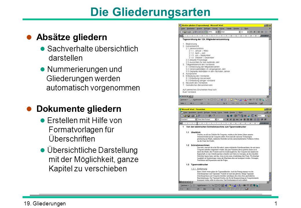 Die Gliederungsarten Absätze gliedern Dokumente gliedern