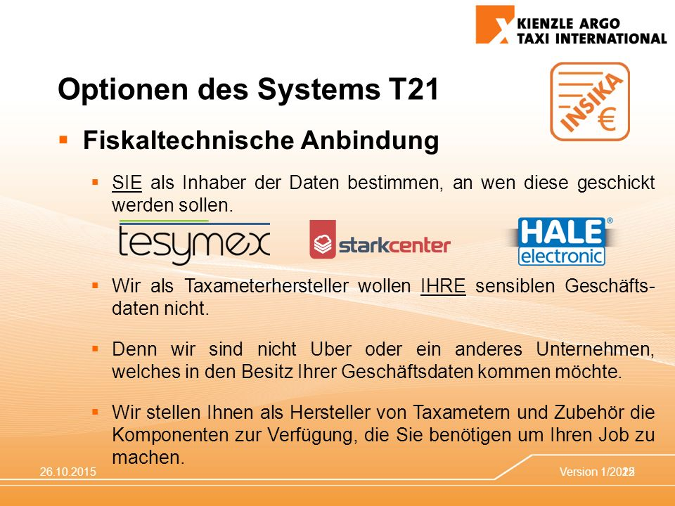 Optionen des Systems T21 Fiskaltechnische Anbindung