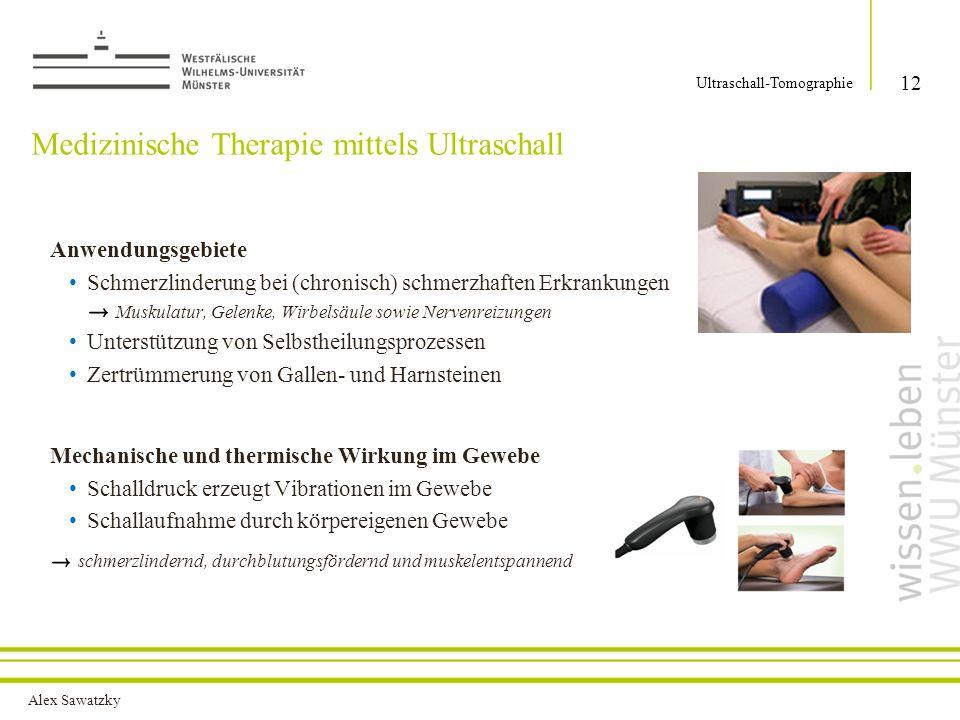 Medizinische Therapie mittels Ultraschall