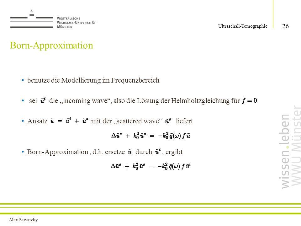 Born-Approximation benutze die Modellierung im Frequenzbereich