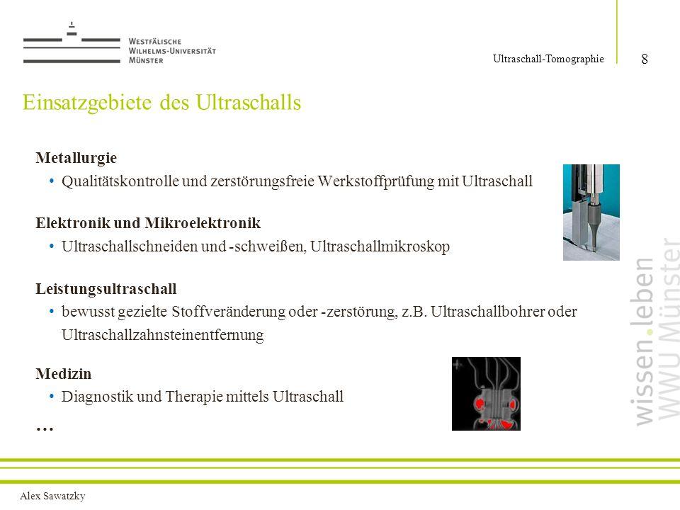 Einsatzgebiete des Ultraschalls