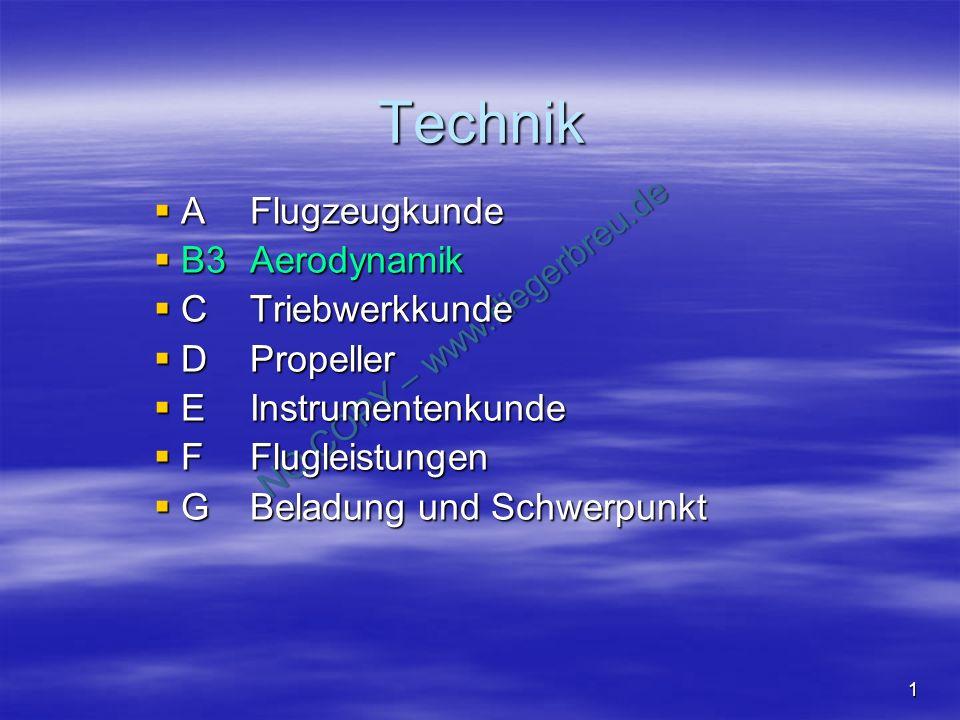 Technik A Flugzeugkunde B3 Aerodynamik C Triebwerkkunde D Propeller