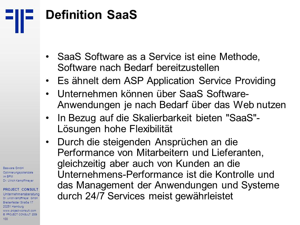 Definition SaaS SaaS Software as a Service ist eine Methode, Software nach Bedarf bereitzustellen. Es ähnelt dem ASP Application Service Providing.