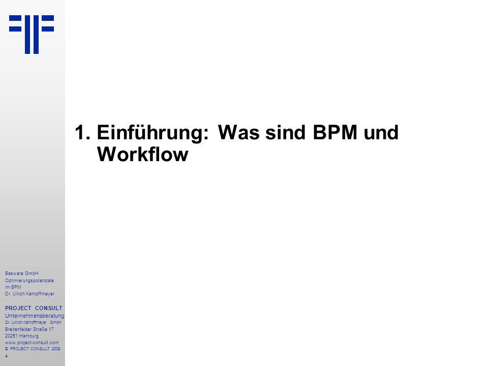 1. Einführung: Was sind BPM und Workflow