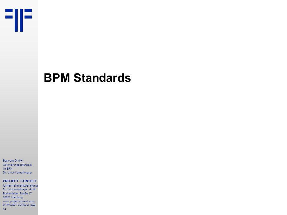 BPM Standards PROJECT CONSULT Unternehmensberatung Basware GmbH