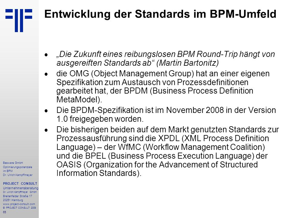 Entwicklung der Standards im BPM-Umfeld