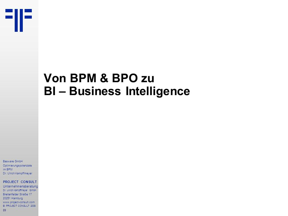 Von BPM & BPO zu BI – Business Intelligence