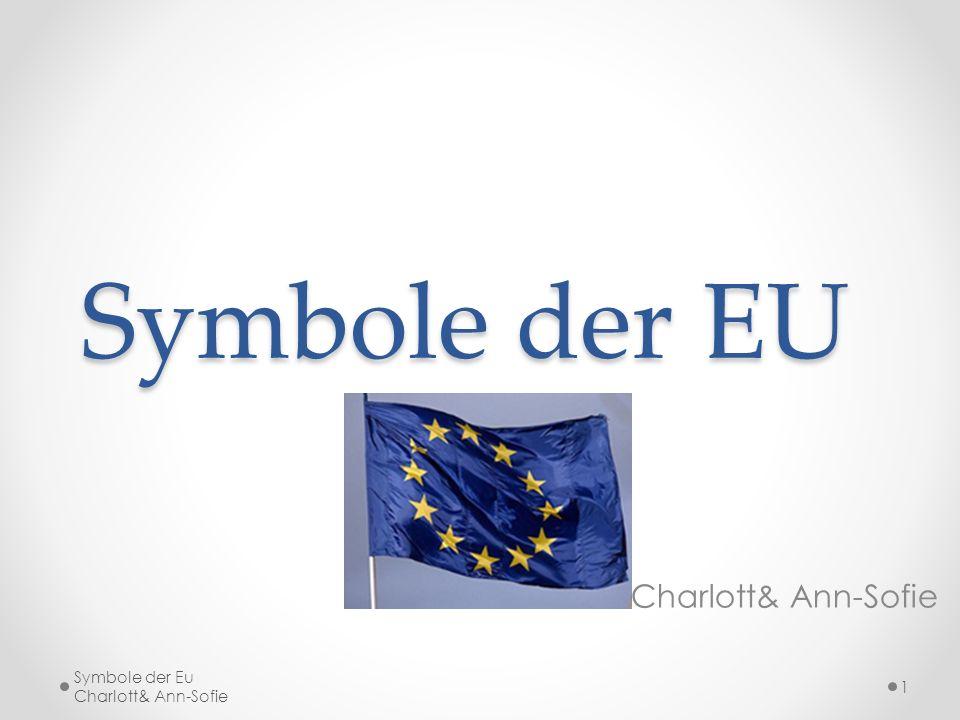 Symbole der EU Charlott& Ann-Sofie.