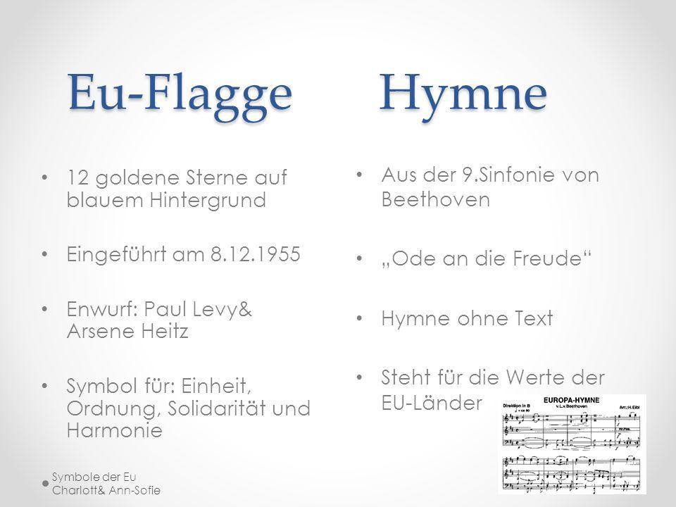 Eu-Flagge Hymne Aus der 9.Sinfonie von Beethoven