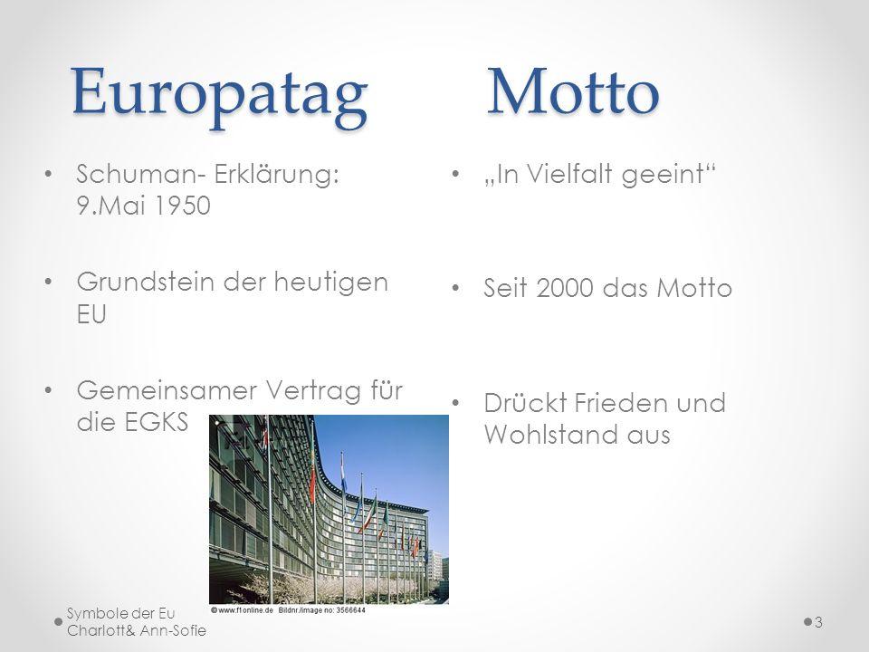 Europatag Motto Schuman- Erklärung: 9.Mai 1950