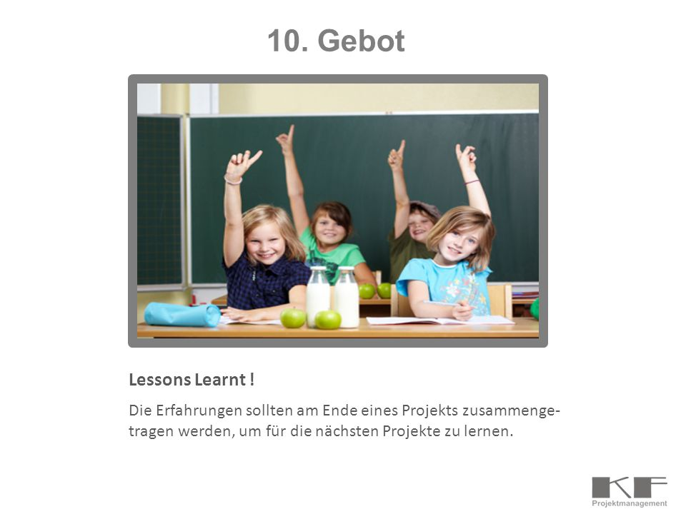 10. Gebot Lessons Learnt .