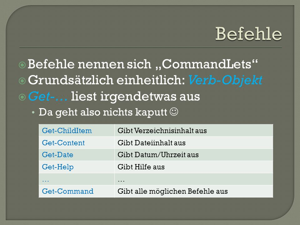 "Befehle Befehle nennen sich ""CommandLets"