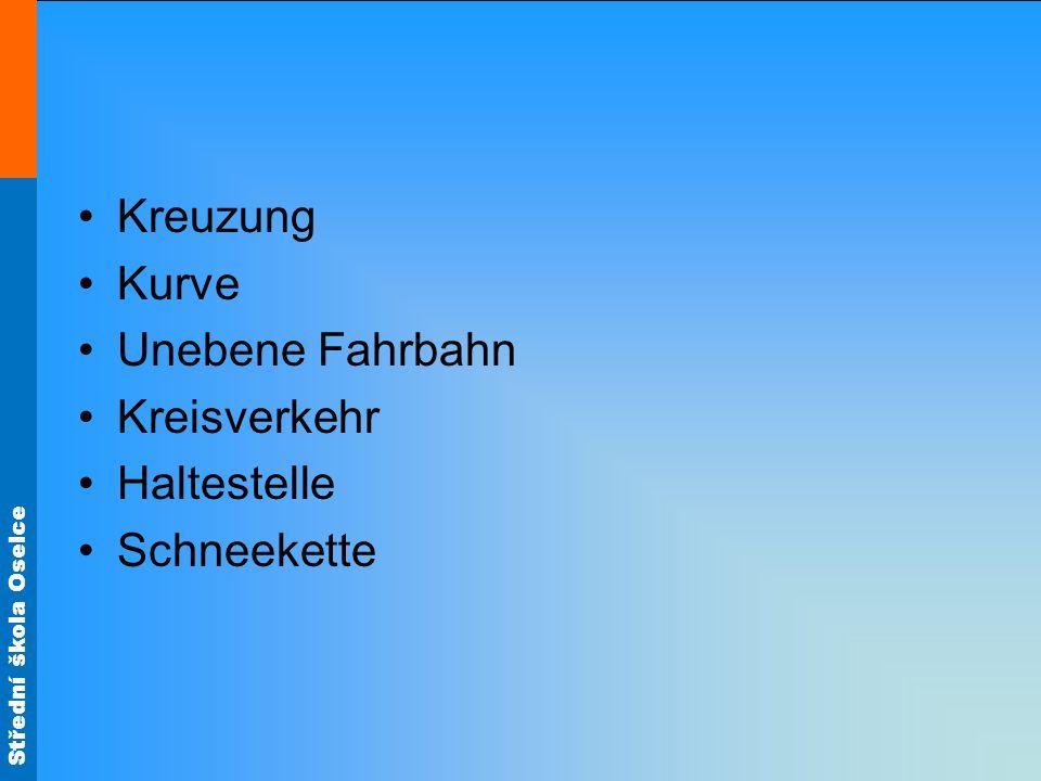 Kreuzung Kurve Unebene Fahrbahn Kreisverkehr Haltestelle Schneekette