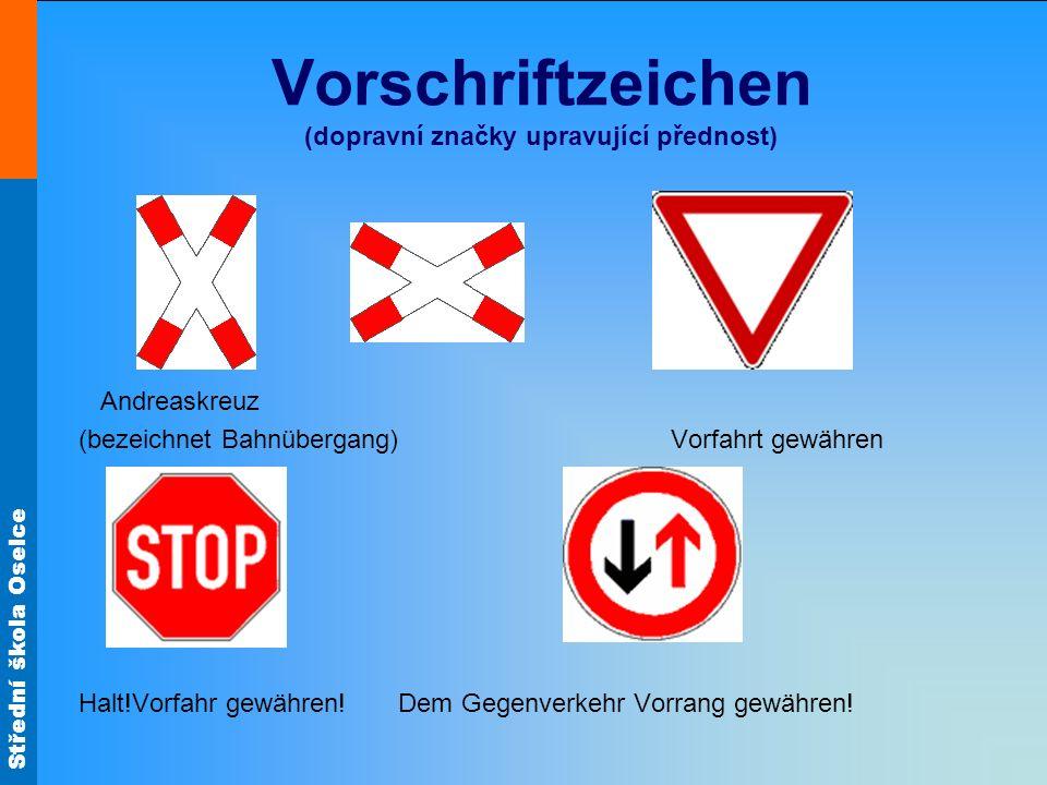 Vorschriftzeichen (dopravní značky upravující přednost)