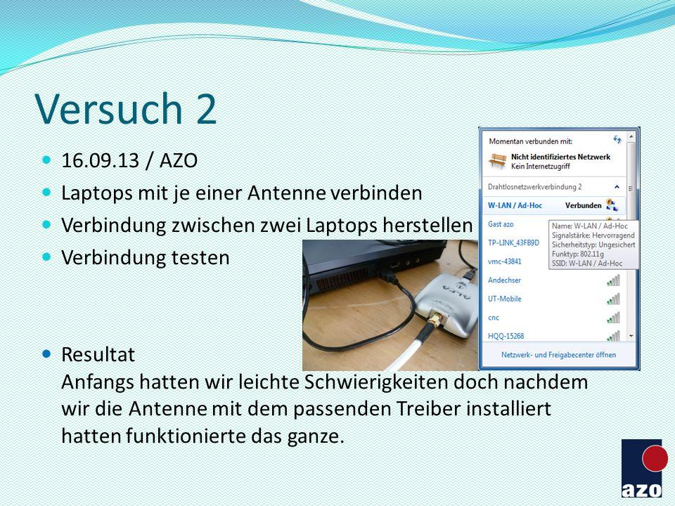 Versuch 2 16.09.13 / AZO Laptops mit je einer Antenne verbinden