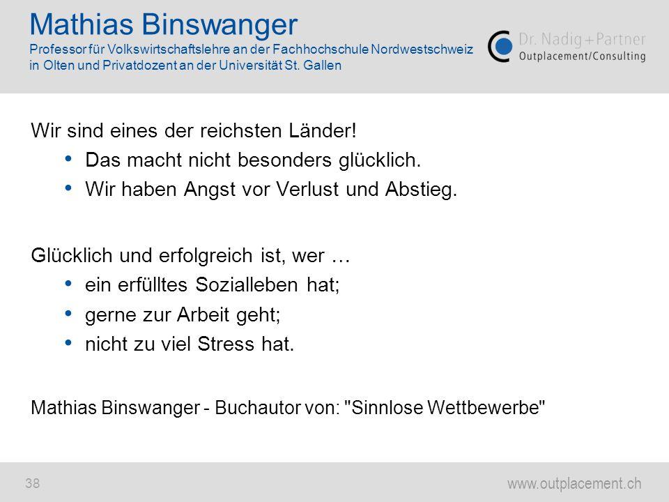 Mathias Binswanger Professor für Volkswirtschaftslehre an der Fachhochschule Nordwestschweiz in Olten und Privatdozent an der Universität St. Gallen