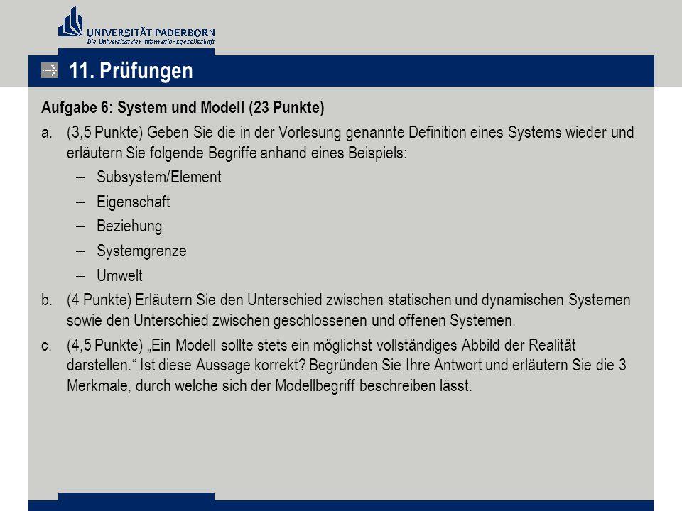 11. Prüfungen Aufgabe 6: System und Modell (23 Punkte)