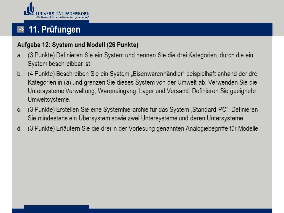11. Prüfungen Aufgabe 12: System und Modell (26 Punkte)