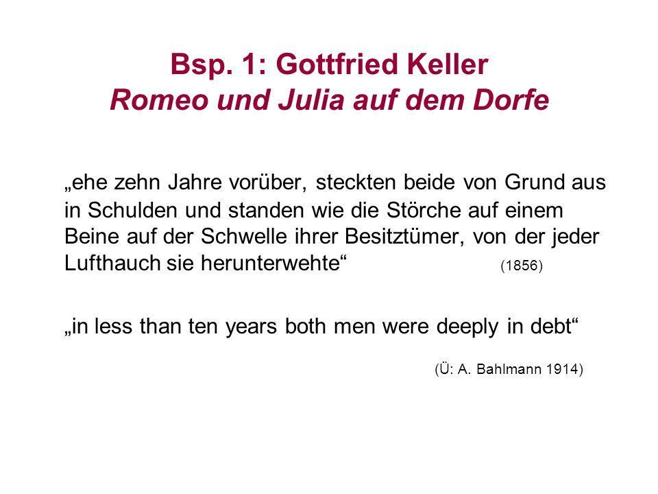 Bsp. 1: Gottfried Keller Romeo und Julia auf dem Dorfe