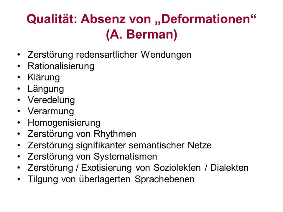 """Qualität: Absenz von """"Deformationen (A. Berman)"""
