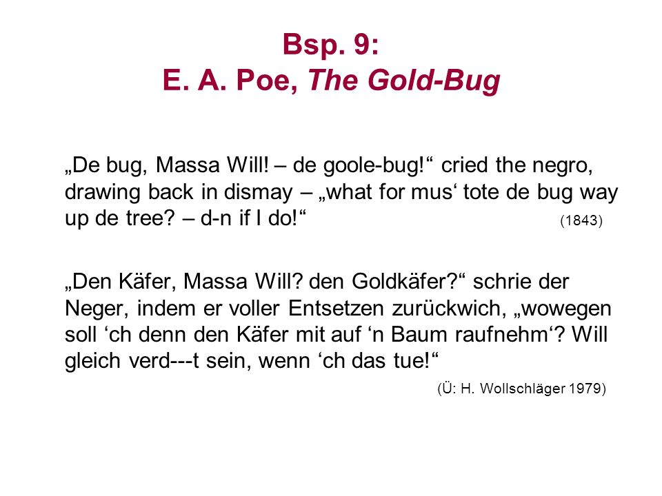 Bsp. 9: E. A. Poe, The Gold-Bug