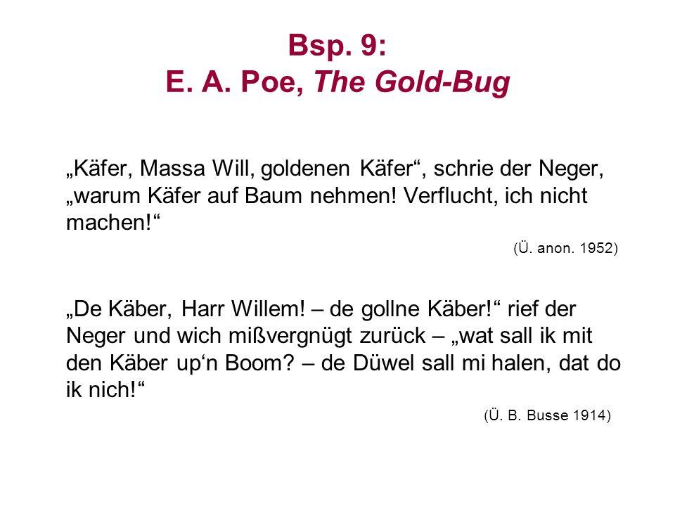 Bsp. 9: E. A. Poe, The Gold-Bug