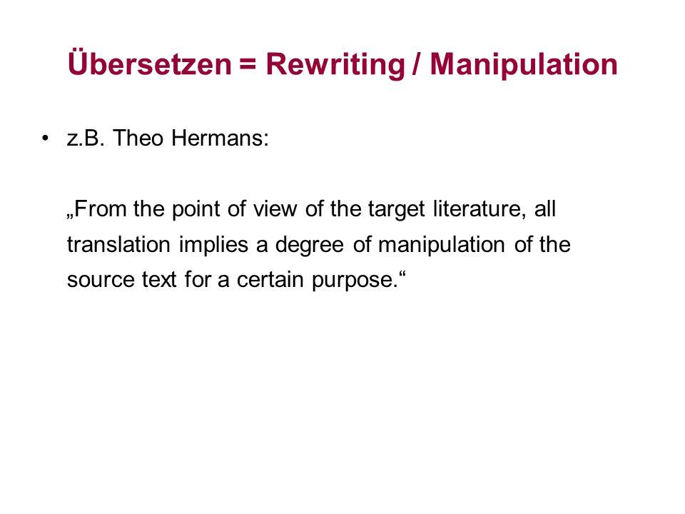 Übersetzen = Rewriting / Manipulation