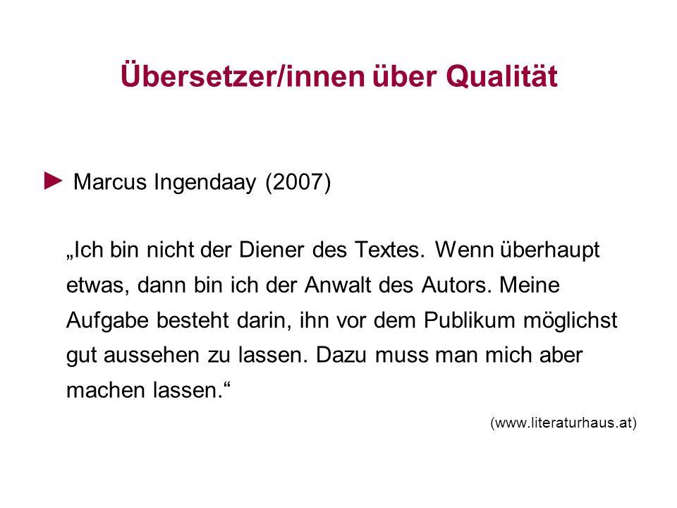Übersetzer/innen über Qualität
