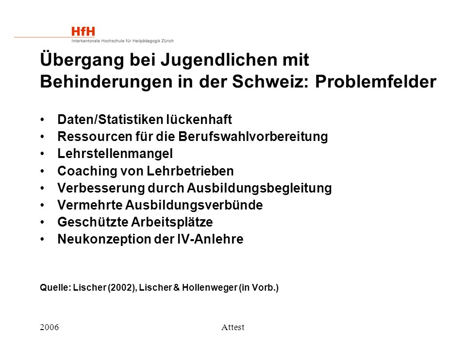 Übergang bei Jugendlichen mit Behinderungen in der Schweiz: Problemfelder