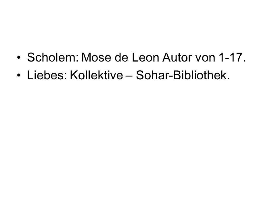 Scholem: Mose de Leon Autor von 1-17.