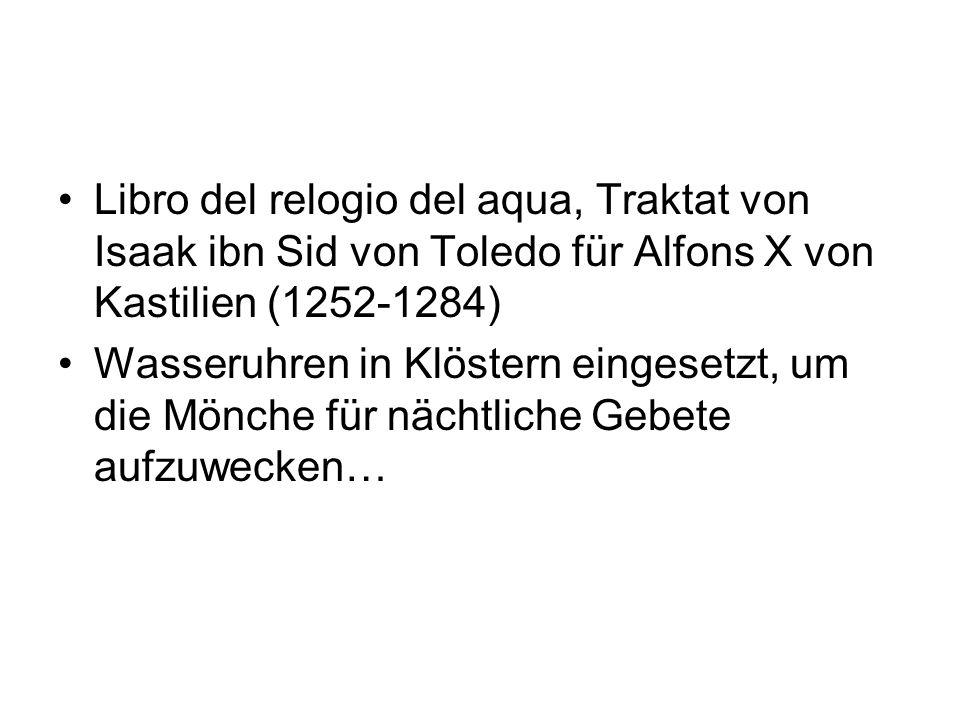 Libro del relogio del aqua, Traktat von Isaak ibn Sid von Toledo für Alfons X von Kastilien (1252-1284)