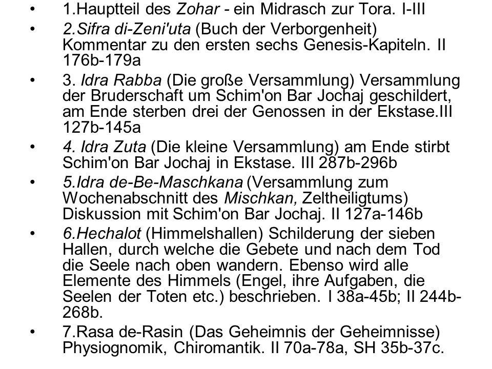 1.Hauptteil des Zohar - ein Midrasch zur Tora. I-III