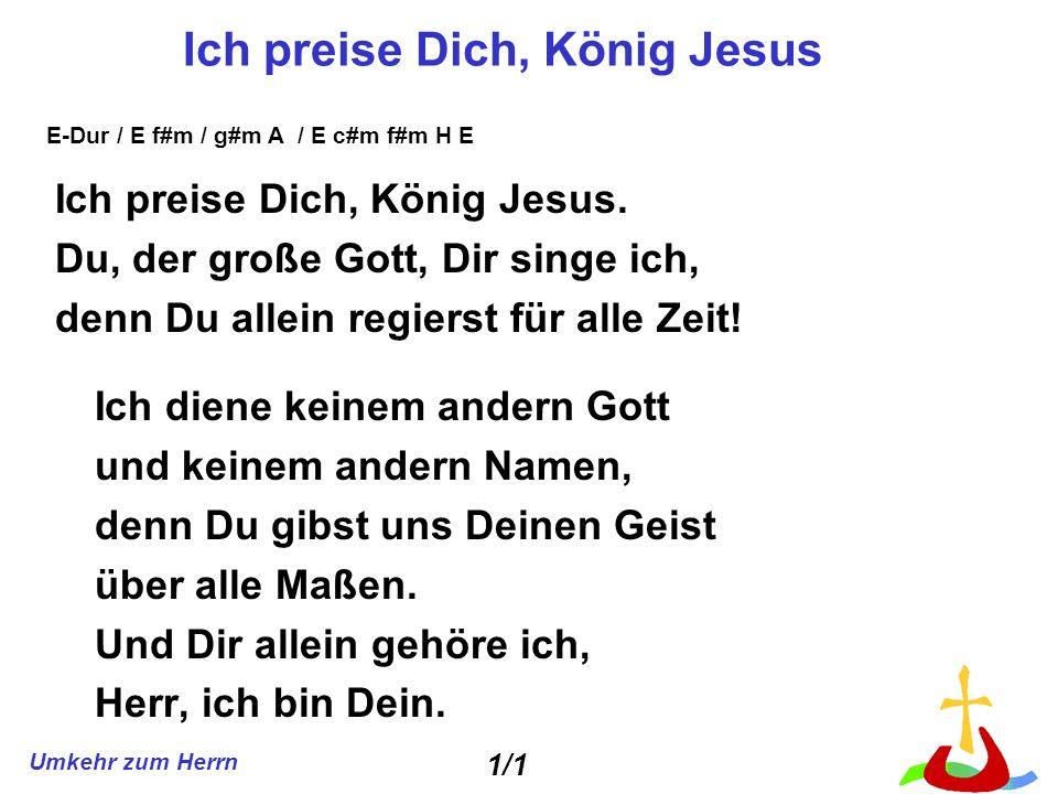 Ich preise Dich, König Jesus