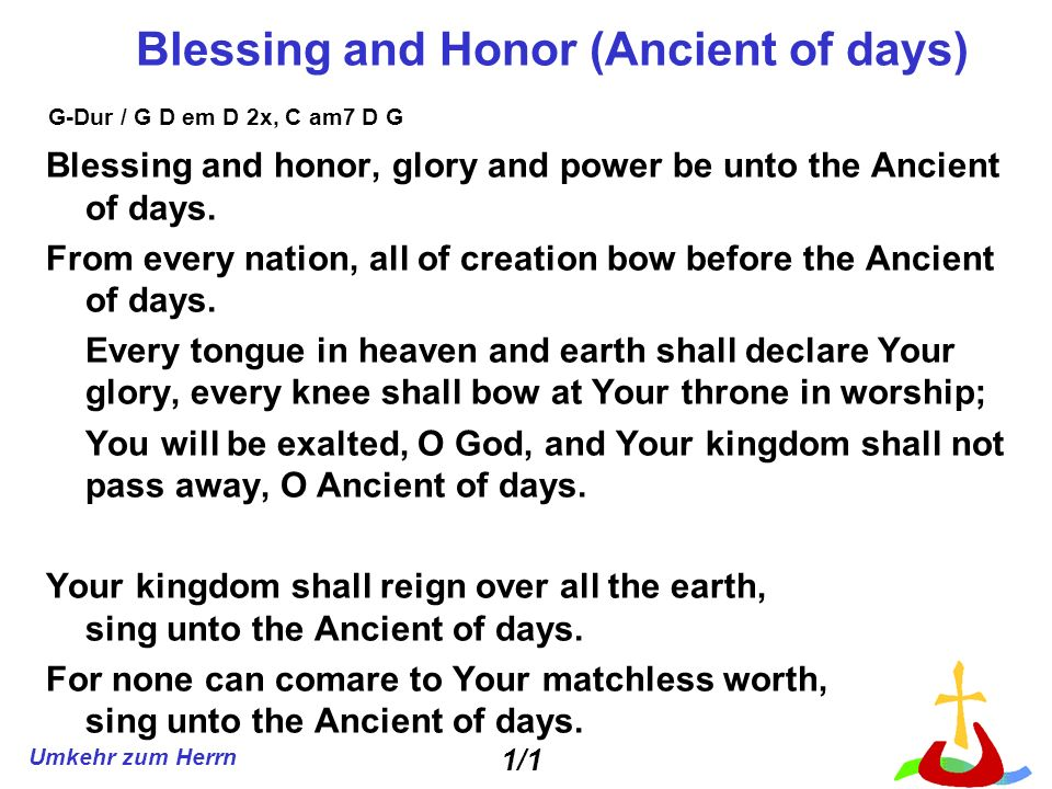 Blessing and Honor (Ancient of days)