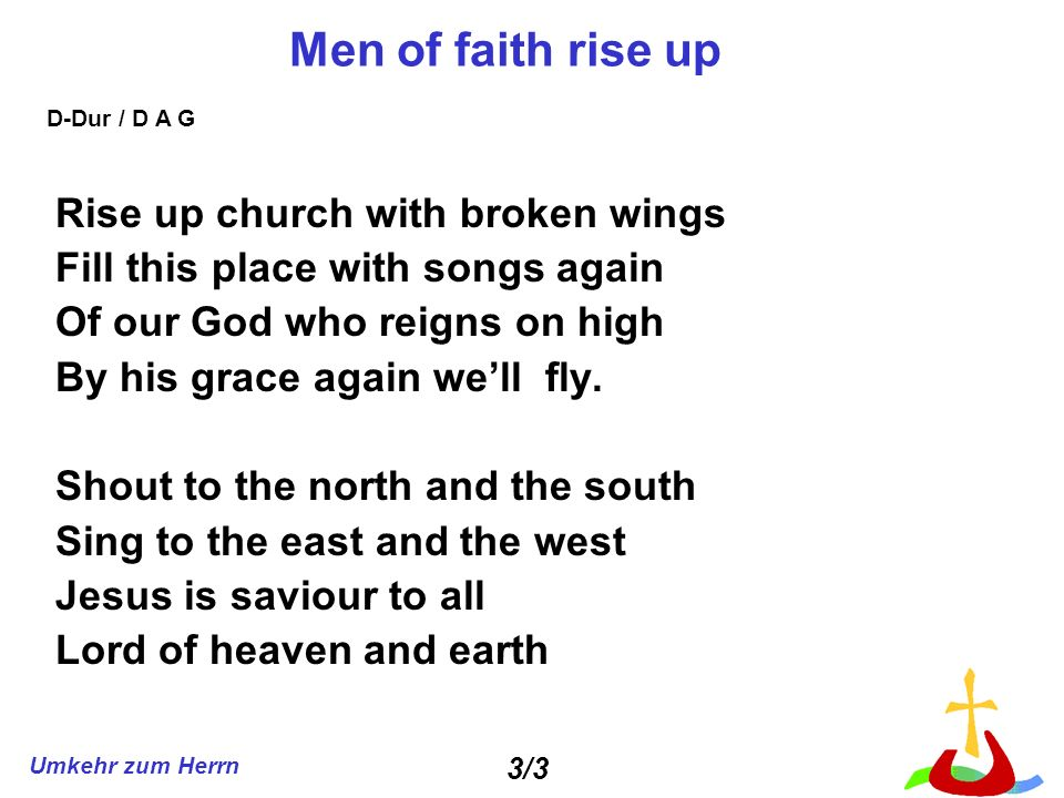 Men of faith rise up Rise up church with broken wings