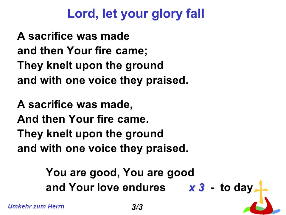 Lord, let your glory fall