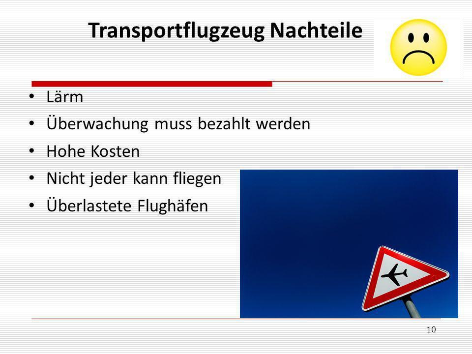 Transportflugzeug Nachteile