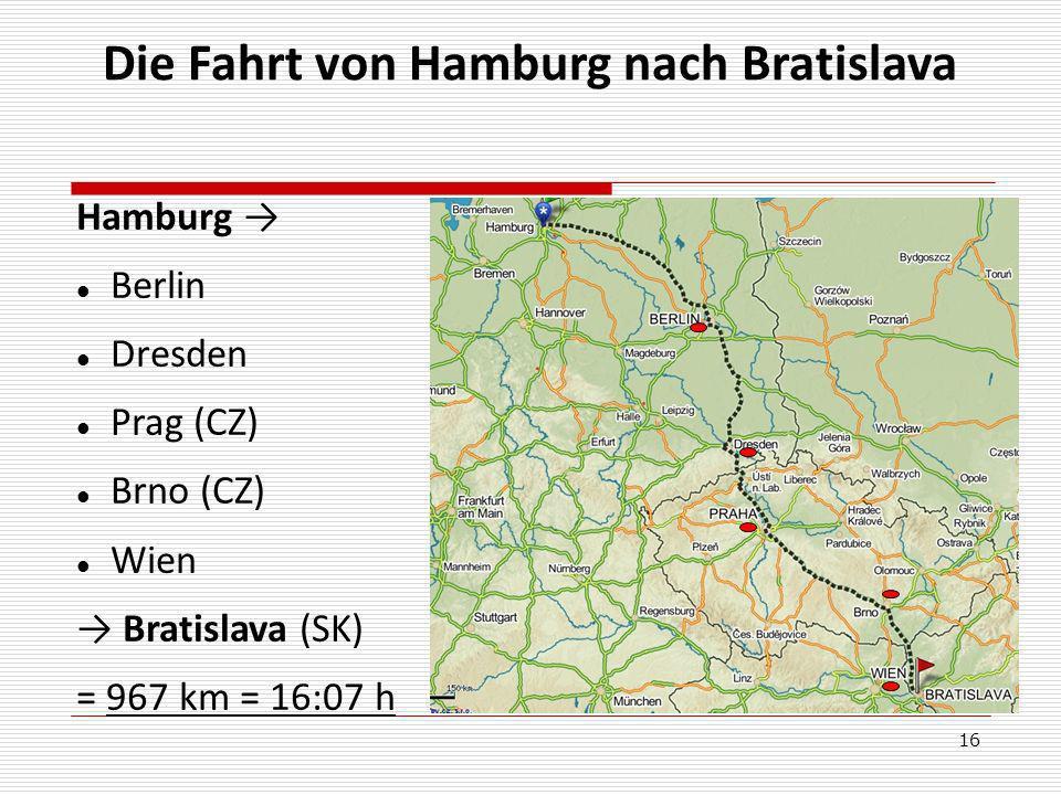 Die Fahrt von Hamburg nach Bratislava