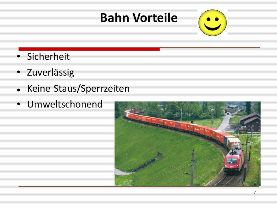 Bahn Vorteile Sicherheit Zuverlässig Keine Staus/Sperrzeiten