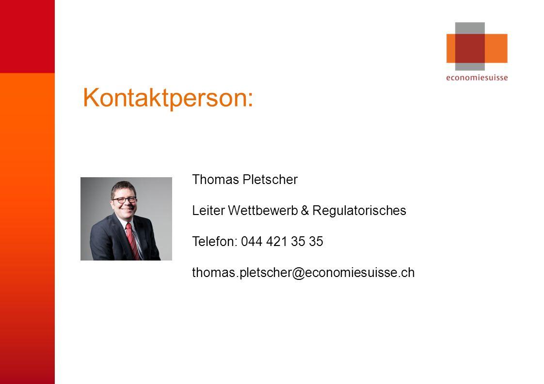 Kontaktperson: Thomas Pletscher Leiter Wettbewerb & Regulatorisches
