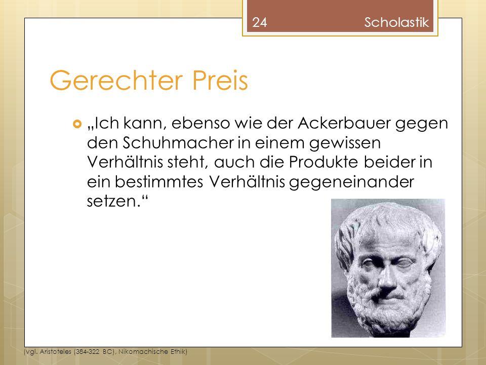 Scholastik Gerechter Preis.